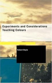 Cover of: Experiments and Considerations Touching Colours