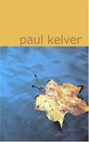 Cover of: Paul Kelver A Novel