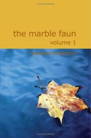 Cover of: The Marble Faun Volume 1: Or The Romance of Monte Beni