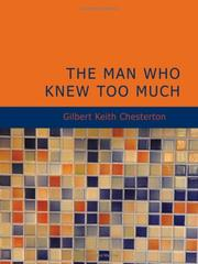 Cover of: The Man Who Knew Too Much (Large Print Edition) | G. K. Chesterton