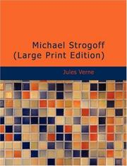 Cover of: Michael Strogoff (Large Print Edition) | Jules Verne