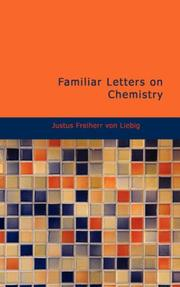 Cover of: Familiar letters on chemistry: and its relation to commerce, physiology, and agriculture