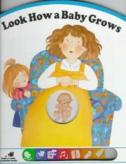 Cover of: Look how a baby grows