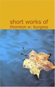 Cover of: Short Works of Thornton W. Burgess