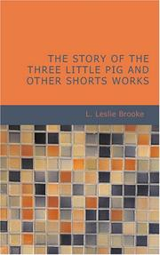 Cover of: The Story of the Three Little Pig and Other Shorts Works