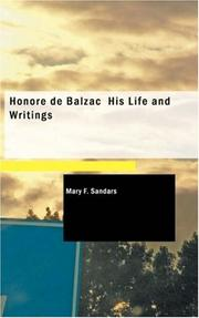 Cover of: Honore de Balzac His Life and Writings | Mary F. Sandars