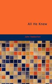 Cover of: All He Knew: A Story