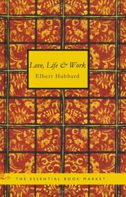 Cover of: Love, Life & Work
