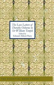 Cover of: The Love Letters of Dorothy Osborne to Sir William Temple | Edward Abbott Parry