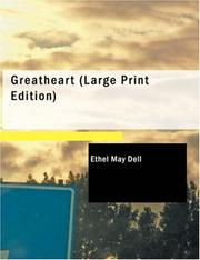 Cover of: Greatheart (Large Print Edition) | Ethel M. Dell