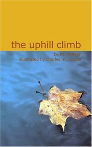 Cover of: The Uphill Climb | B. M. Bower