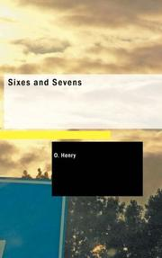 Cover of: Sixes and Sevens by O. Henry