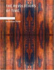 Cover of: The Revolutions of Time (Large Print Edition) | Jonathan Dunn