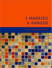 Cover of: I Married a Ranger (Large Print Edition) | Dama Margaret Smith