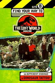 Cover of: Find your way to The lost world, Jurassic Park