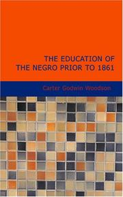 Cover of: The Education of the Negro Prior to 1861