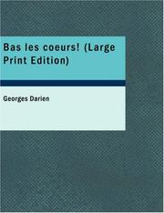 Cover of: Bas les coeurs!