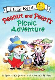 Peanut and Pearl's Picnic Adventure (My First I Can Read) by Rebecca Kai Dotlich