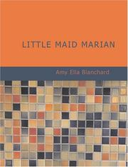 Cover of: Little Maid Marian (Large Print Edition) | Amy Ella Blanchard