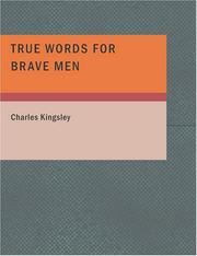 Cover of: True Words for Brave Men (Large Print Edition) |