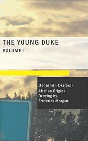 Cover of: The Young Duke Volume 1: A Moral Tale Though Gay