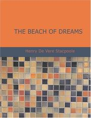 Cover of: The Beach of Dreams (Large Print Edition) | Henry De Vere Stacpoole