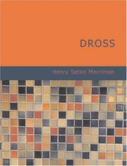 Cover of: Dross (Large Print Edition) | Merriman, Henry Seton