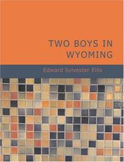Cover of: Two Boys in Wyoming (Large Print Edition): A Tale of Adventure (Northwest Series No. 3) | Edward Sylvester Ellis