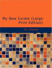 Cover of: My New Curate (Large Print Edition) | P.A. Sheehan