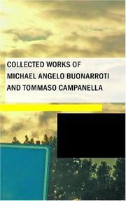 Cover of: Collected Works of Michael Angelo Buonarroti and Tommaso Campanella