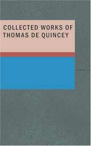 Cover of: Collected Works of Thomas De Quincey