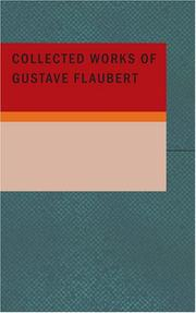 Cover of: Collected Works of Gustave Flaubert