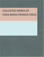 Cover of: Collected Works of Lydia Maria Francis Child