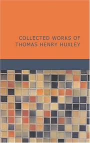 Cover of: Collected Works of Thomas Henry Huxley