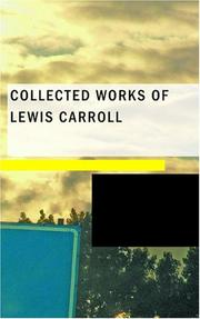 Cover of: Collected Works of Lewis Carroll