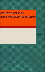Cover of: Collected Works of Henry Wadsworth Longfellow