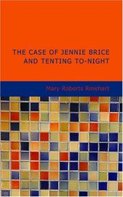 Cover of: The Case of Jennie Brice and Tenting To-day