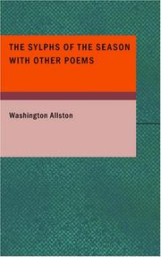 Cover of: The Sylphs of the Season with Other Poems