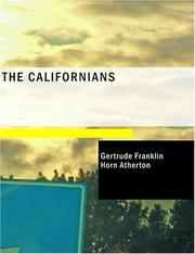 Cover of: The Californians (Large Print Edition) | Gertrude Atherton