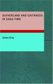 Cover of: Sutherland and Caithness in Saga-Time | James Gray