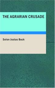 Cover of: The Agrarian Crusade | Solon J. Buck