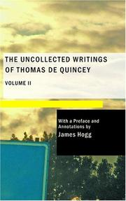 Cover of: The Uncollected Writings of Thomas de Quincey Vol. 2