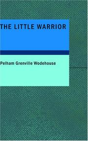 Cover of: The Little Warrior: U.K. Title | P. G. Wodehouse