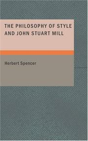 Cover of: The Philosophy of Style and John Stuart Mill