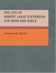 Cover of: The Life of Robert Louis Stevenson for Boys and Girls (Large Print Edition) | Jacqueline M. Overton