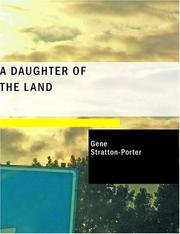 Cover of: A Daughter of the Land (Large Print Edition) | Gene Stratton-Porter