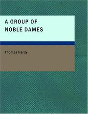 Cover of: A Group of Noble Dames (Large Print Edition) by Thomas Hardy
