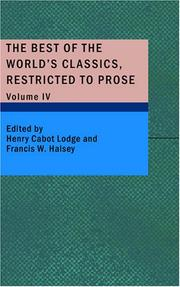Cover of: The Best of the World's Classics, Restricted to Prose, Volume IV