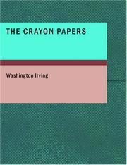 Cover of: The Crayon Papers (Large Print Edition) | Washington Irving