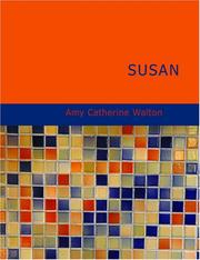 Cover of: Susan (Large Print Edition) | Amy Catherine Walton